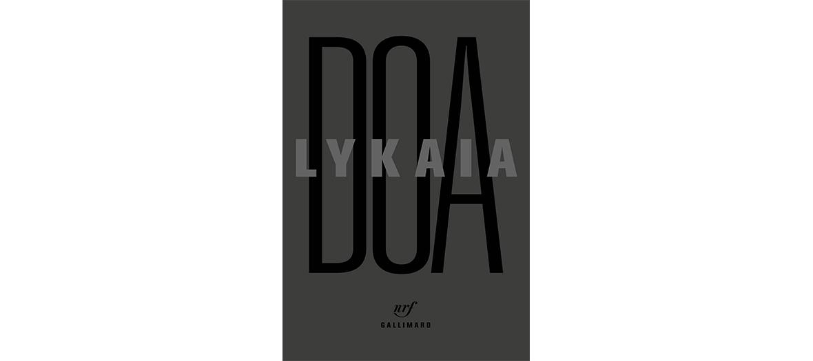 Roman de DOA, editions Gallimard