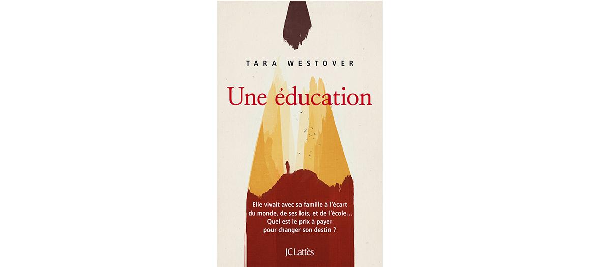 Livre de Tara Westover, édition JC Lattès