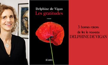Pourquoi faut-il lire le dernier roman de Delphine de Vigan ?