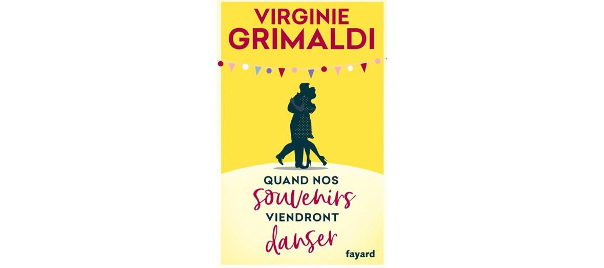 Livre de Virginie Grimaldi, éditions Fayard