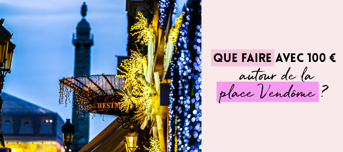 Faire du Shopping au quartier général du luxe La Place Vendome