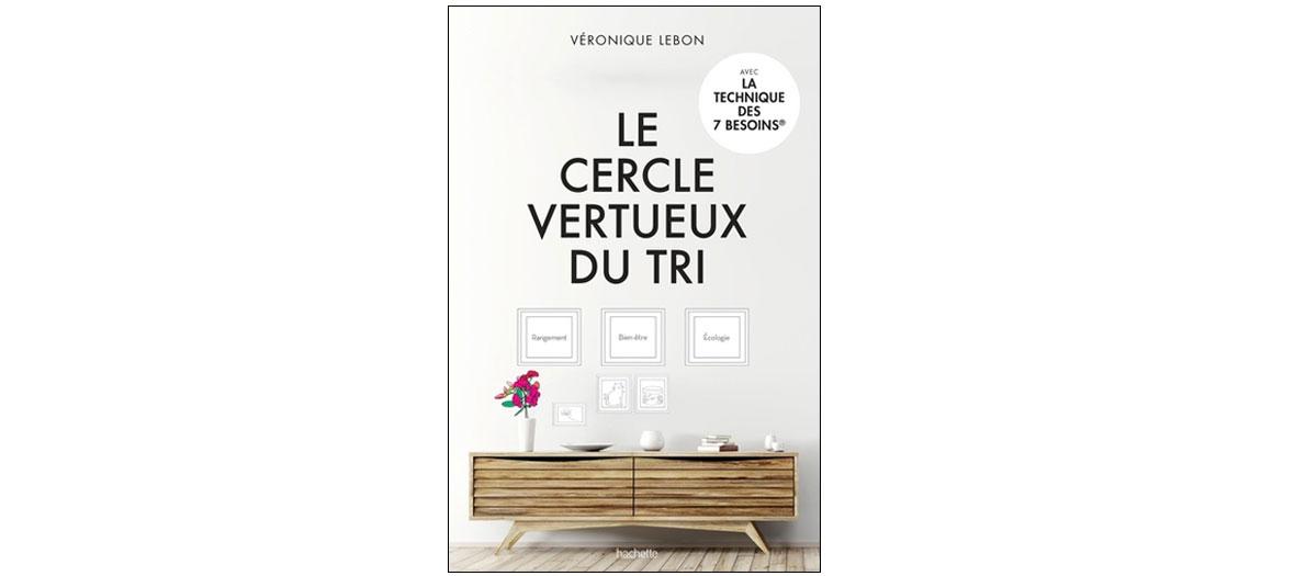 Couverture du livre Le Cercle Vertueux du Tri de Véronique Lebon