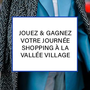 jeu concours pour gagner une journée shopping à Vallée Village