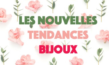 Bijoux : les 5 commandements du printemps