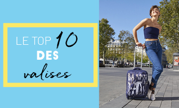 Top 10 des valises