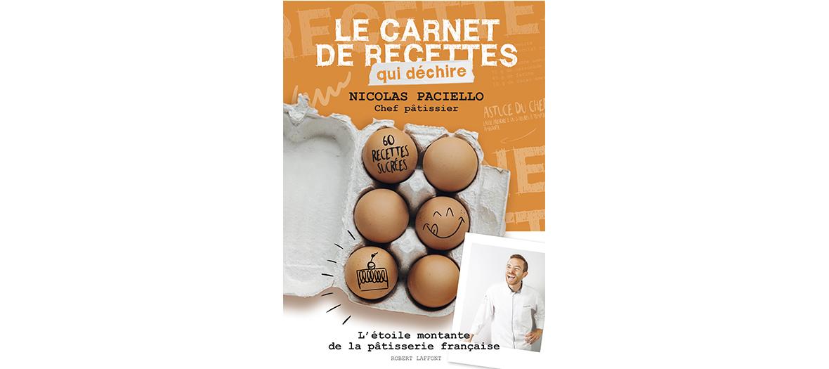 Livre de recettes de Nicolas Paciello, edition Robert Laffont