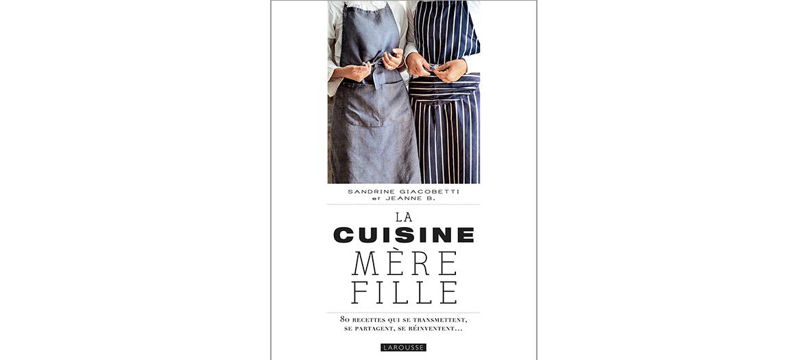 Livre de recettes de Jeanne B, édition Larousse