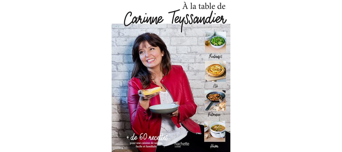 Livre de recette de Carinne Teyssandier, éditions Hachette Cuisine
