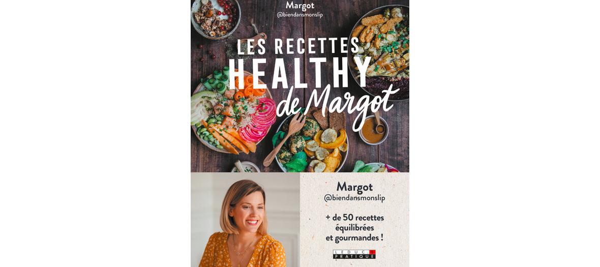 Livre de recettes de Margot bien dans mon slip, édition Leduc.s Pratique