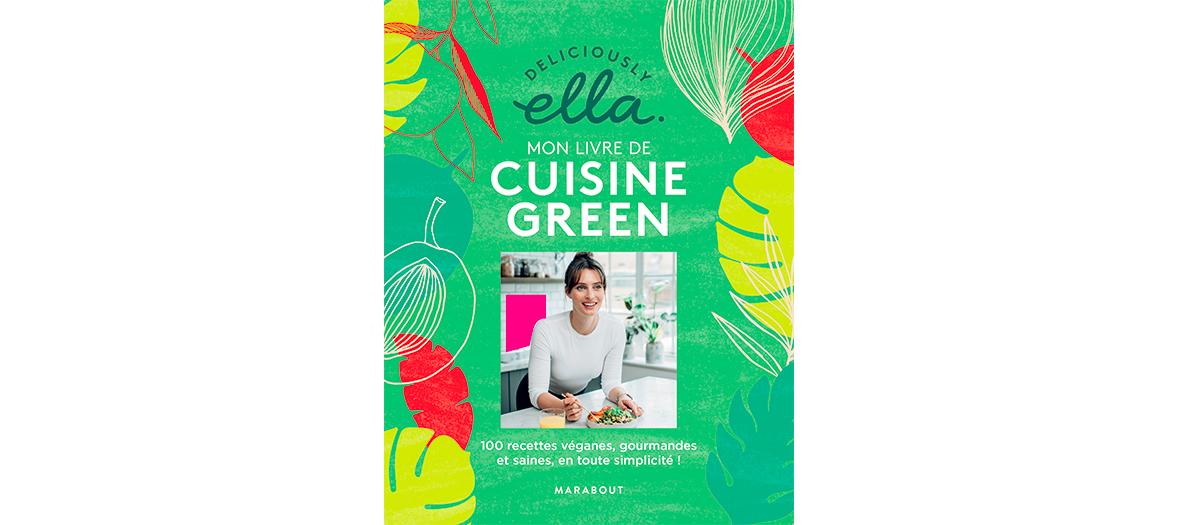Livre de recette de Deliciously Ella éditions Marabout