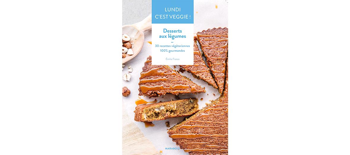Livre de recette d'Emilie Franzo éditions Marabout
