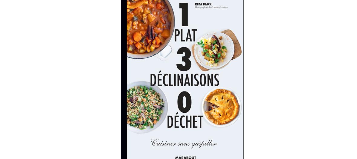 Couverture du livre Cuisiner sans gaspiller par Kéda Black aux éditions Marabout