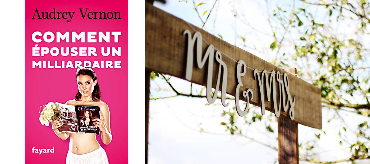 Couverture du Livre Comment Épouser Un Milliardaire d' Audrey Vernon