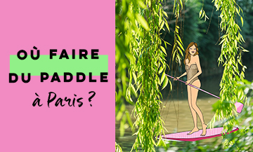 Off-the-beaten-track: where to paddle board in Paris ?