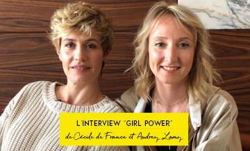 Interview de Cécile de France et Audrey Lamy