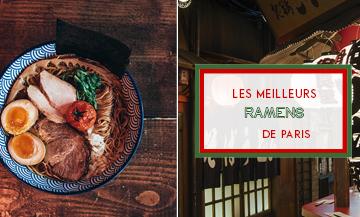 Les meilleurs ramens de Paris à savoir Menkicchi, Kodawari ramen, Supu ramen, Ippudo, Neko Ramen