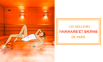 Where to go for a good hammam or a chic sauna in Paris?