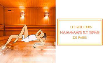 Où se faire un bon hammam ou un sauna chic à Paris ?