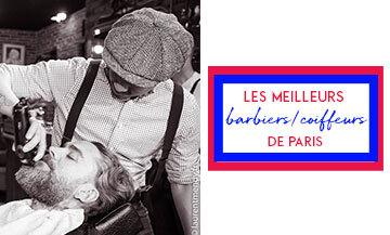 Les meilleurs barbiers et coiffeurs hommes de paris avec Bonhomme, La Shaperie, Gentleman 1919, La Barbière de Paris, Les Mauvais Garçons et La Clé du Barbier,