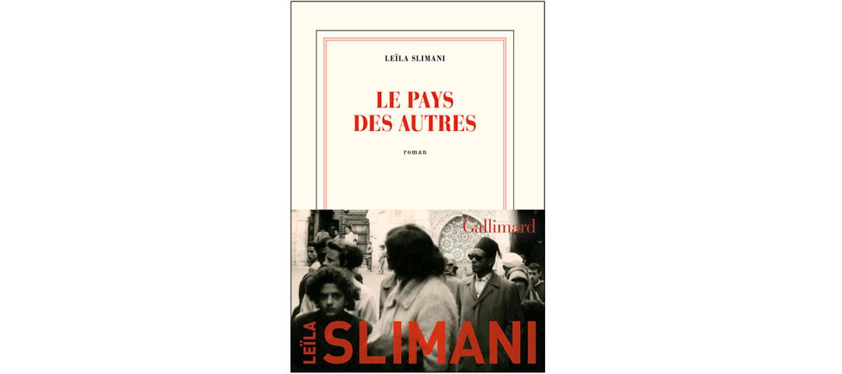 Couverture du Livre Le pays des autres de Leïla Slimani
