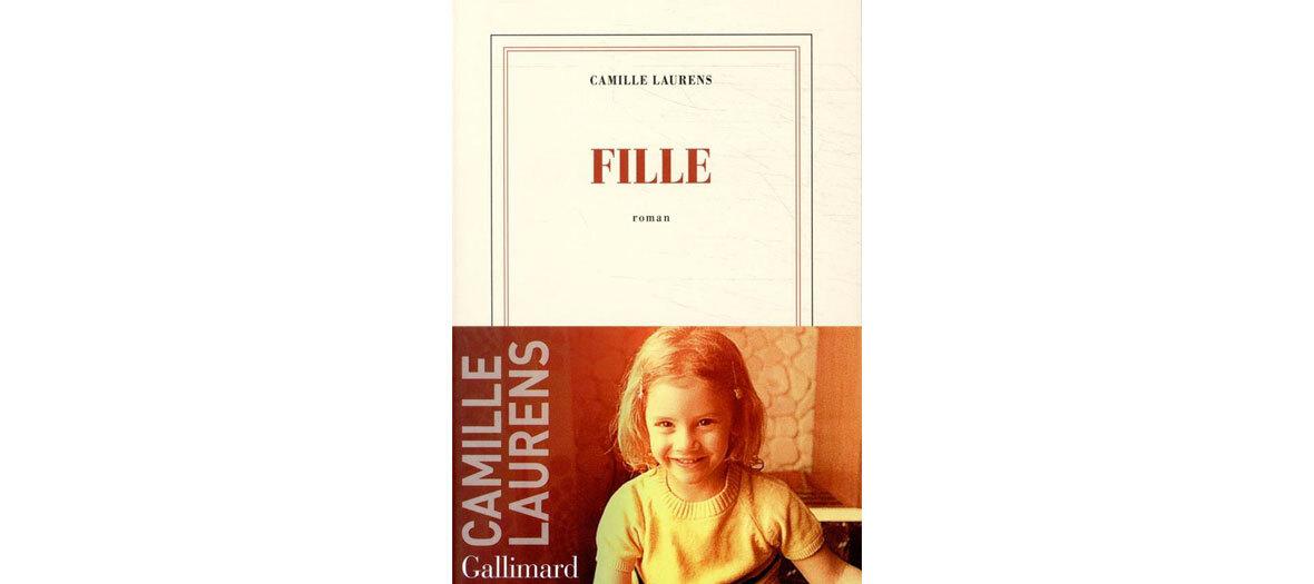 Fille de Camille Laurens aux éditions Gallimard