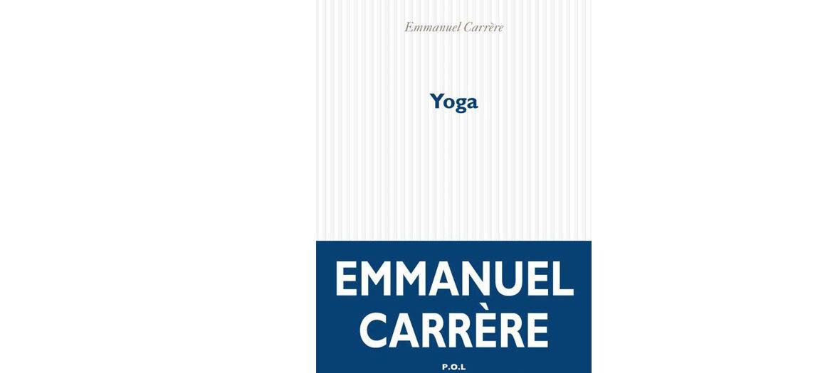 Yoga d'Emmanuel Carrère chez P.o.l