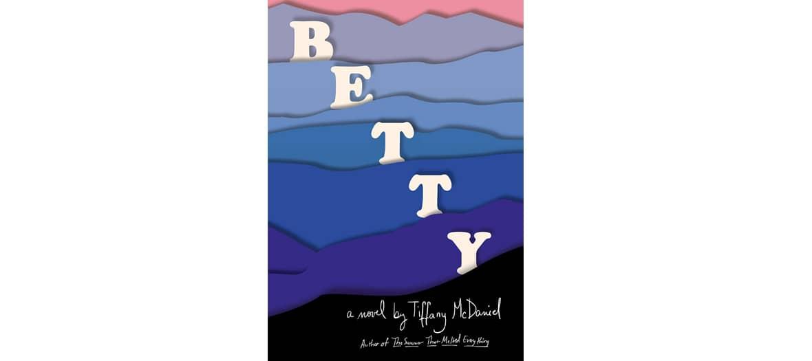 Livre Betty de Tiffany McDaniels aux éditions Gallmeister