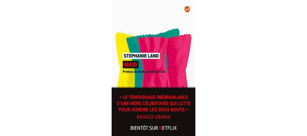 Livre Maid de Stephanie Land aux éditions Globe