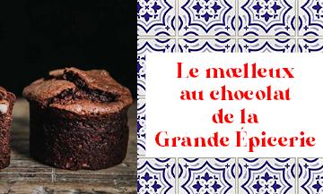 Recette Moelleux Au Chocolat de la Grande Epicerie à Paris