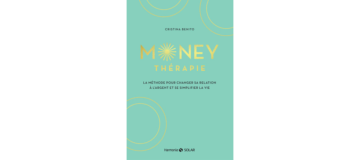 Couverture du livre Money Therapie de Cristina Benito, éditions Solar