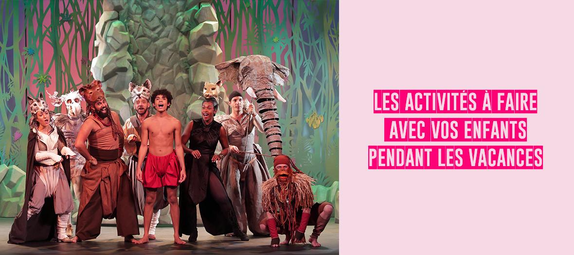 Comedie Musicale de Rudyard Kipling, Le livre de la jungle pendant les Vacances des Kids