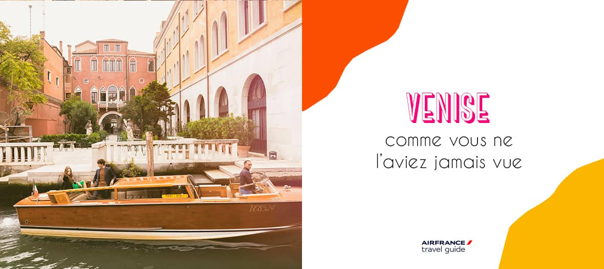 Venise Air France Travel Guide