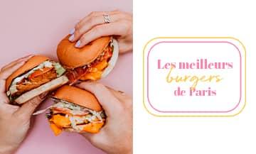 Les meilleurs burgers du moment à Paris