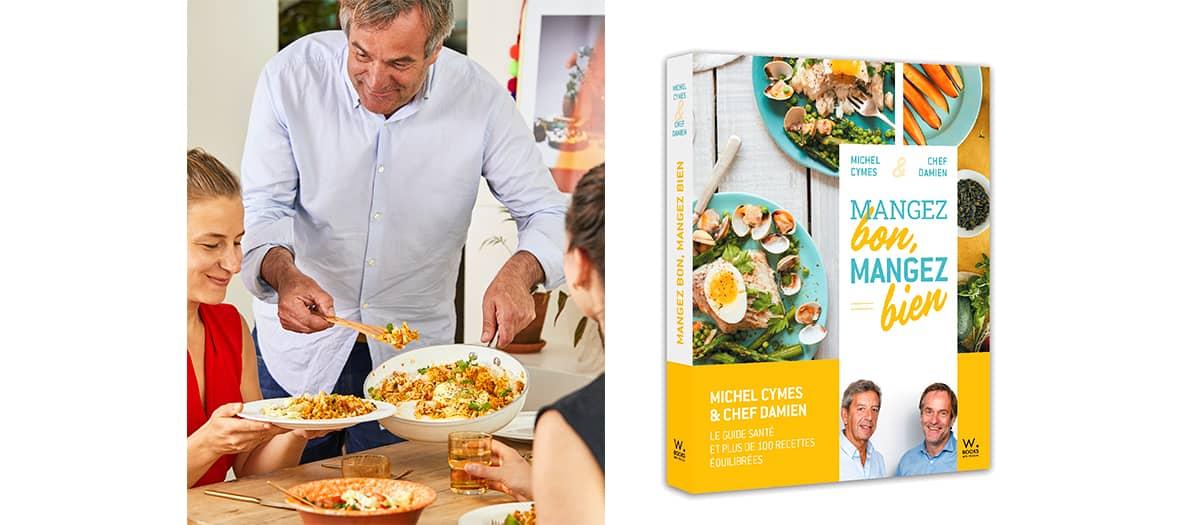 """livre """"mangez bon mangez bien"""" de Michel Cymes et chef Damien"""