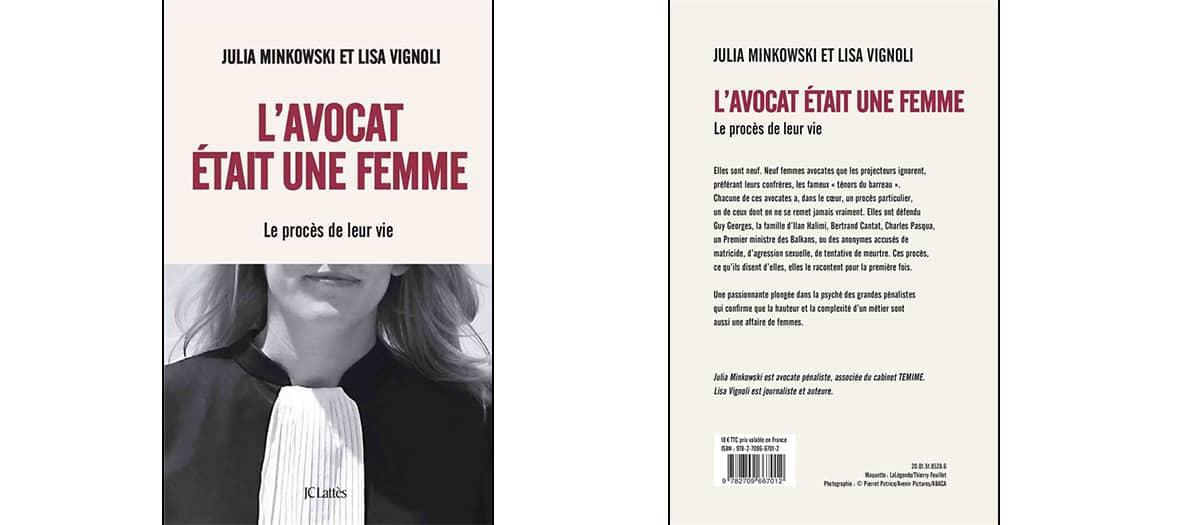 Livre l'avocat était une femme de Julia Minkowski et Lisa Vignoli aux éditions JC Lattès