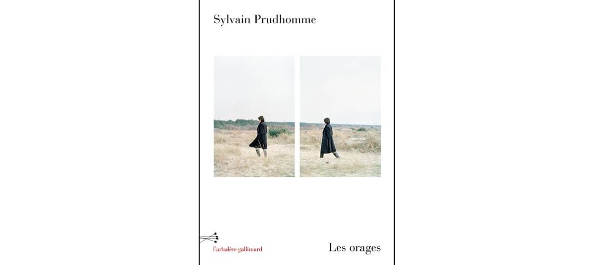 Livre les orages de Sylvain Prudhomme aux éditions Gallimard