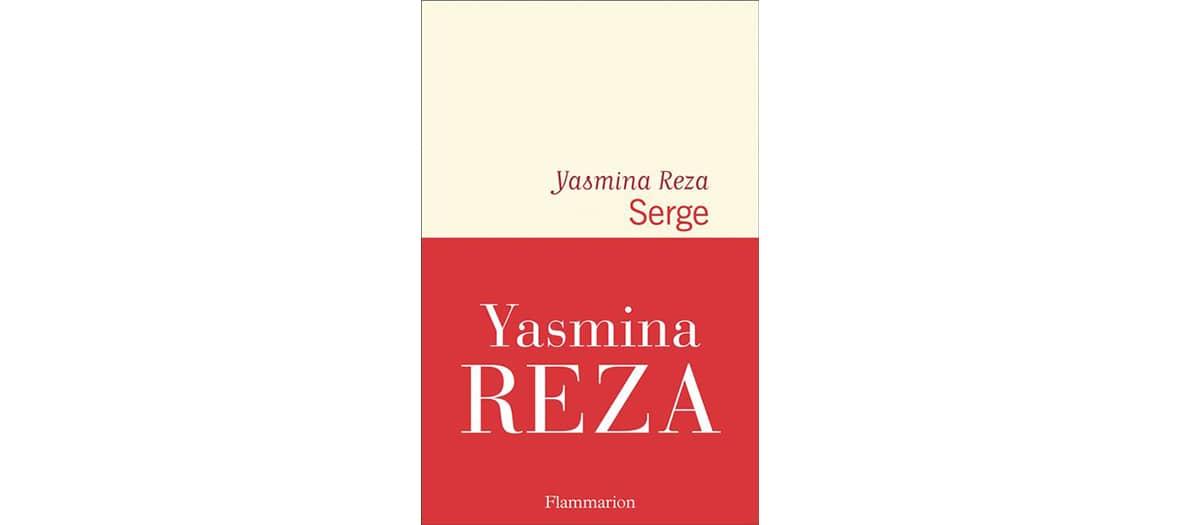 Livre Serge de Yasmina Reza aux éditions Flammarion