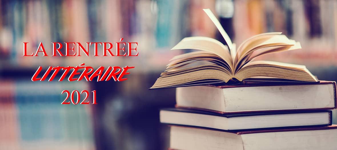 Les livres les plus attendus de la rentrée littéraire