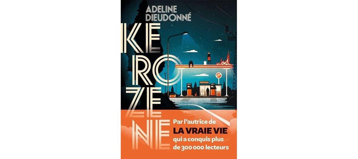 Le livre Kérozène de Adeline Dieudonné aux Editions L'Iconoclaste