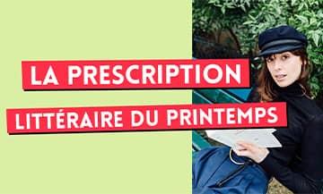 Stanislas Rigot, le fabuleux libraire de Lamartine, nous dresse un petit listing des pépites les plus addictives du printemps qui vont vous faire décrocher de Netflix.