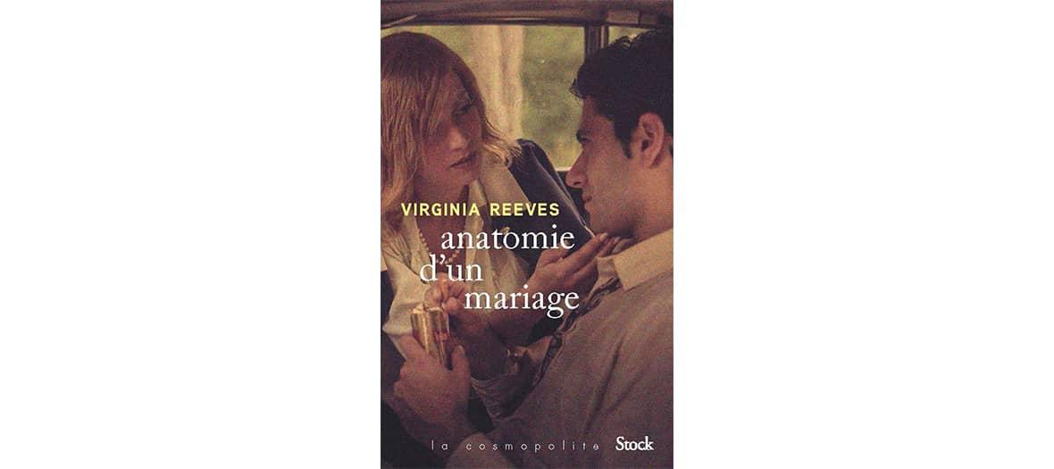 Le livre Anatomie d'un mariage aux éditions Stock par Virginia Reeves