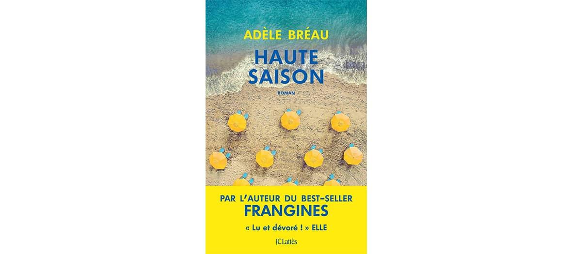 Le livre Haute Saison aux éditions JC Lattès par Adèle Bréau