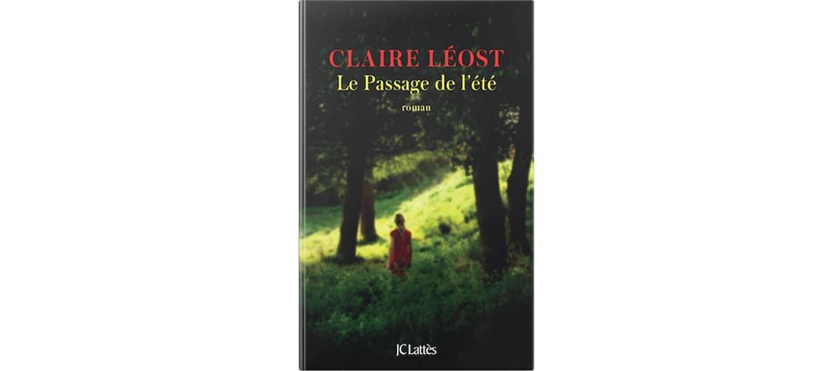 Le livre Le Passage de l'été aux éditions JC Lattès par Claire Léost