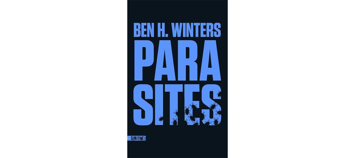 Le livre Parasite aux éditions Sonatine par Ben H Winters