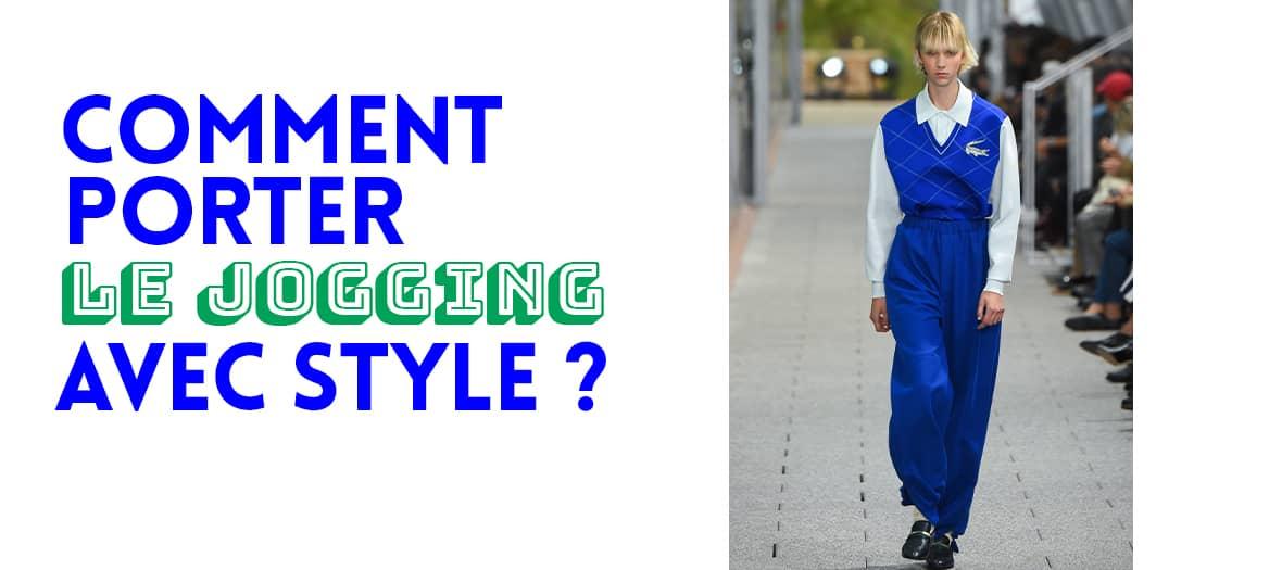 Porter le jogging avec style.