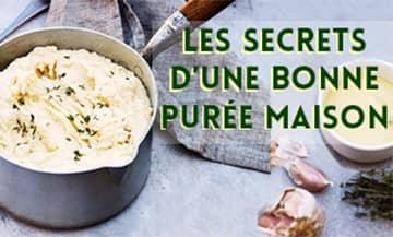 le chef étoilé Pierre Augé nous livre les secrets inratables de sa purée.