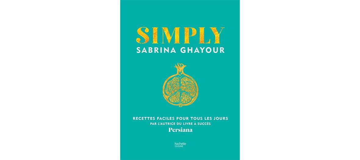 Livre simply de Sabrina Ghayour