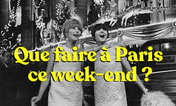 What to do in Paris during the 16th and 17th week-end in Paris ?