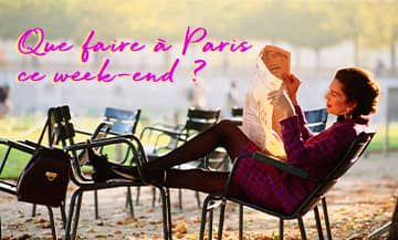 What To Do In Paris The Week End of February 20th?