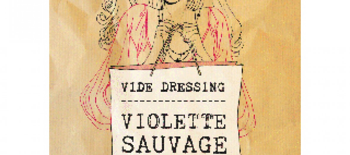 Vide-dressing Violette Sauvage